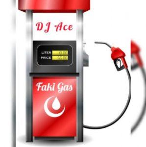 DJ Ace – Faki Gas 298x300 - DJ Ace – Faki Gas