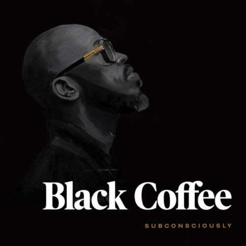 Black Coffee - Never Gonna Forget ft. Elderbrook