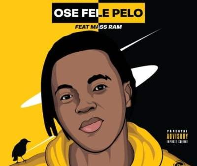Dragernation – Ose Fele Pelo Ft. Mass Ram Mp3 download