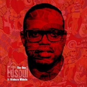 Edsoul & Ntokozo Mbhele The One Mp3 Download