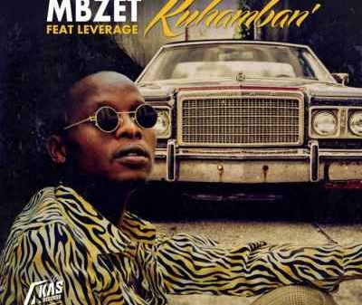 MBzet – Kuhamban Ft. Leverage  Mp3 download