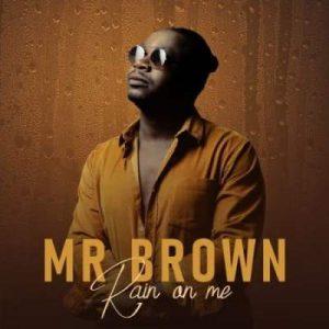 Mr Brown – Rain On Me Hiphopza Mposa.co .za  300x300 - Mr Brown – Jorodani Ft. Bongo Beats, Makhadzi & G Nako