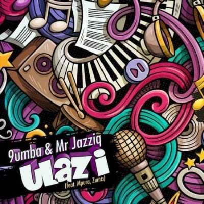 Mr Jazziq & 9umba – Ulazi Ft. Zuma & Mpura Mp3 download