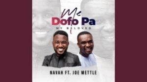 Navah – Me Dofo Pa Ft. Joe Mettle My Beloved Hiphopza Mposa.co .za  300x169 - Navah – Me Dofo Pa Ft. Joe Mettle (My Beloved)