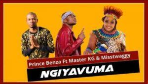 Prince Benza – Ngiyavuma Ft. Master KG Misstwaggy Hiphopza Mposa.co .za  300x171 - Prince Benza – Ngiyavuma Ft. Master KG & Misstwaggy