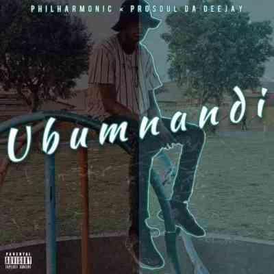 Prosoul Da DeeJay & Philharmonic – Ubumnandi Mp3 download