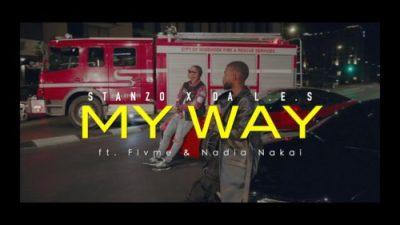 Stanzo & Da L.E.S – My Way Ft. Flvme & Nadia Nakai Mp3 download