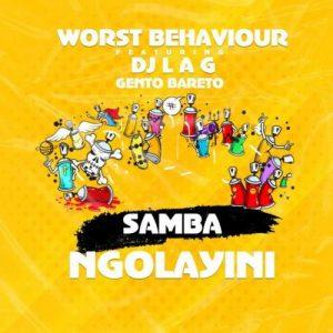 Worst Behaviour Samba Ngolayini Mp3 Download