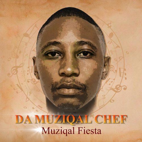 Da Muziqal Chef – Muziqal Fiesta - EP