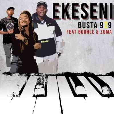Busta 929 – Ekseni Ft. Boohle SA & Zuma Mp3 download
