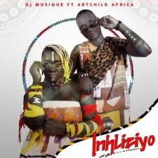 DJ Musique – Inhliziyo Ft. Artchild Africa Mp3 download