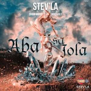 StevLa – Aba sa Jola Ft. Quayr Musiq Voicevolt Hiphopza Mposa.co .za  - Stev'La – Aba sa Jola Ft. Quayr Musiq & Voicevolt