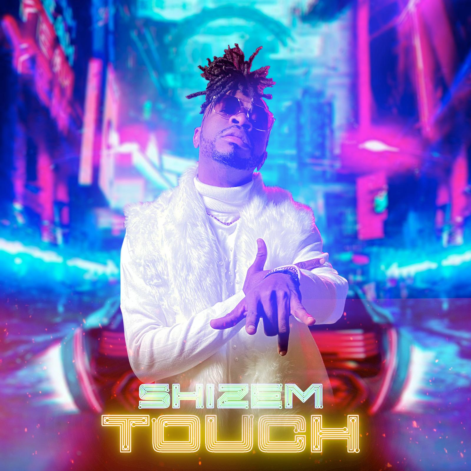 Touch - Shizem