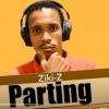 Ziki-Z – Parting Mp3 download