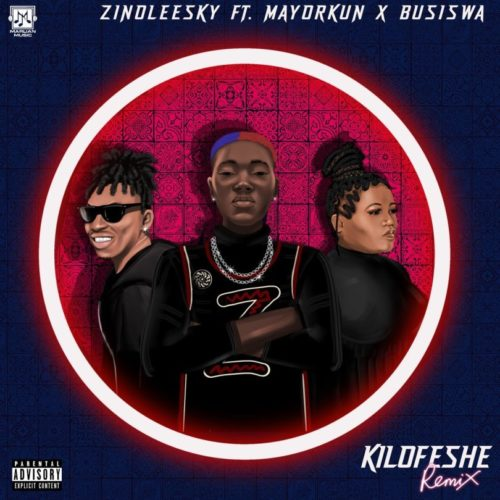 Zinoleesky - Kilofeshe (Remix) ft. Mayorkun & Busiswa
