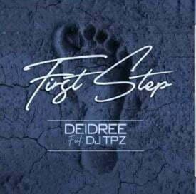 DJ Tpz Mposa.co .za  - Deidree – First Step ft. DJ Tpz