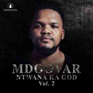 Mdoovar – Ntwana Ka God Vol. 2 Hiphopza 1 Mposa.co .za  1 300x300 - Mdoovar – Ikhekhe Ft. Just Bheki
