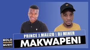 Prince J.Malizo DJ Miner – Makwapeni Hiphopza Mposa.co .za  - Prince J.Malizo & DJ Miner – Makwapeni