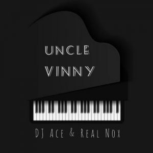 Ace Nox Uncle Vinny mp3 image Mposa.co .za  300x300 - DJ Ace & Nox – Uncle Vinny
