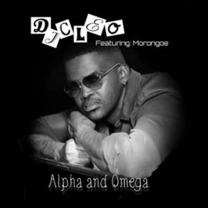 DJ Cleo – Alpha And Omega ft. Morongoe Mposa.co .za  300x300 - DJ Cleo – Alpha And Omega ft. Morongoe