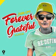 Jabs CPT – Finish Them Ft. Mr Shona Hiphopza Mposa.co .za  - Jabs CPT – Forever Grateful (Song)