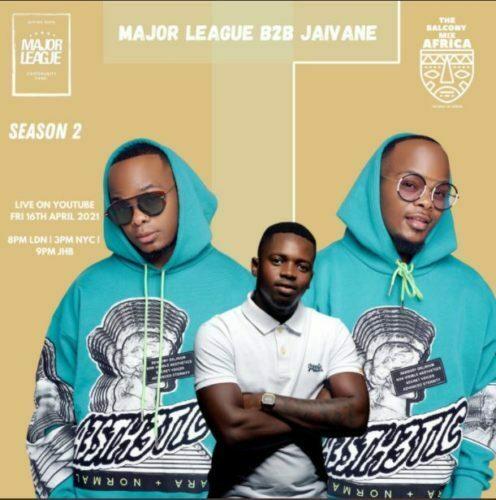 Major League & Jaivane - Amapiano Live Balcony Mix Africa B2B (S2 EP13)