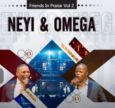 Neyi Zimu & Omega Khunou - Kuzoba Nje (Friends In Praise)