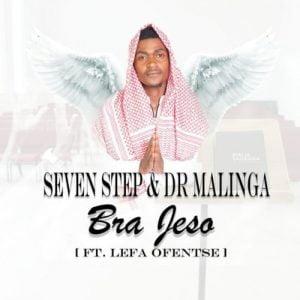 Seven Step Dr Malinga Bra Jeso feat Lefa Ofentse mp3 image Mposa.co .za  300x300 - Seven Step & Dr Malinga – Bra Jeso ft. Lefa Ofentse