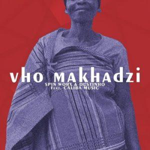 01 Vho Makhadzi feat  Caliba Music mp3 image Mposa.co .za  300x300 - Spin Worx & Dustinho – Vho Makhadzi ft. Caliba Music