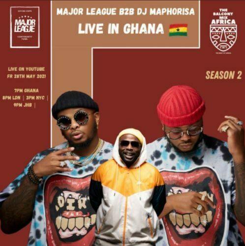 Major League DJs & DJ Maphorisa take Balcony Mix outside SA