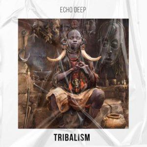 Echo Deep Tribalism Original Mix mp3 image Mposa.co .za  300x300 - Echo Deep – Tribalism (Original Mix)